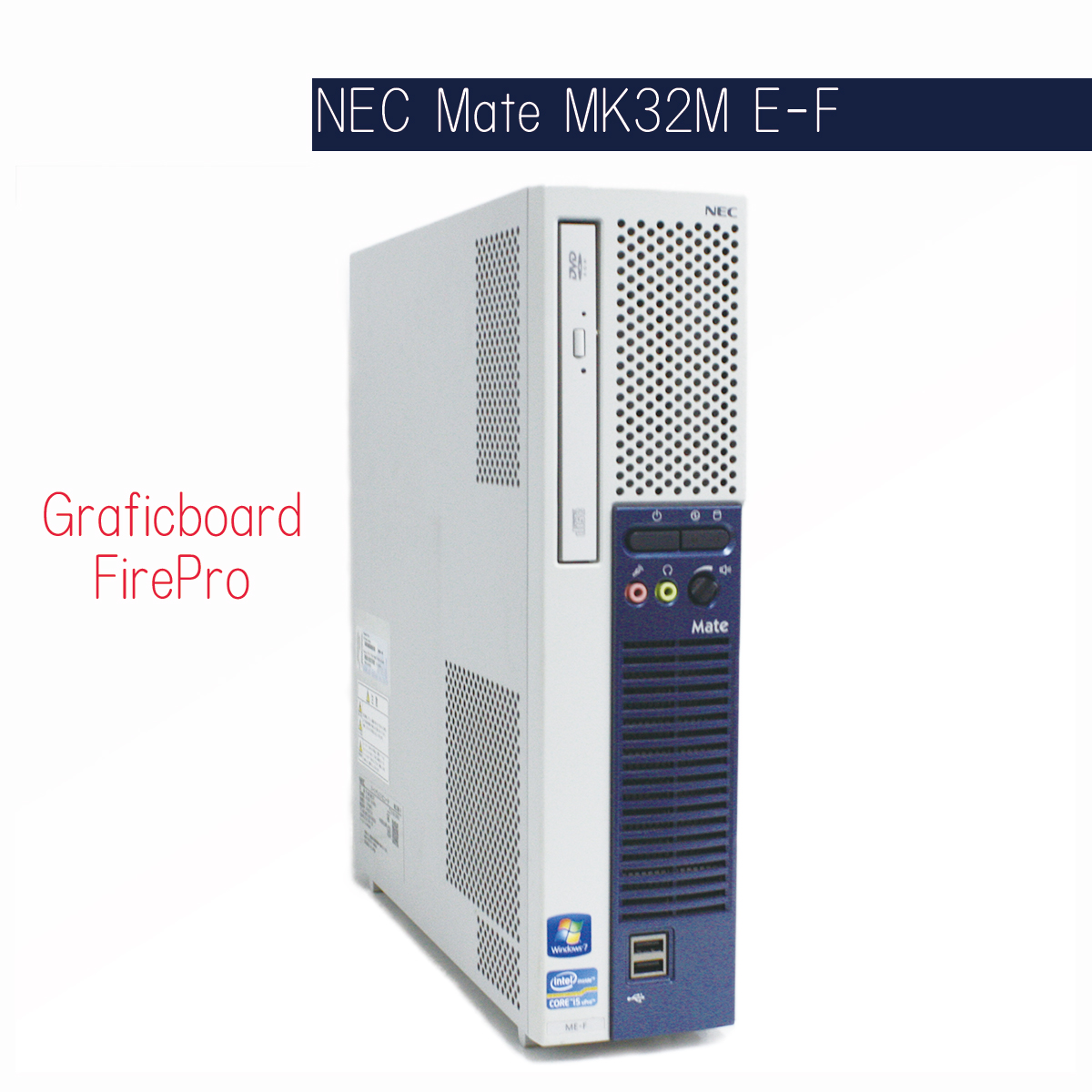 NEC Mate MK32M/E-F Corei5 Win10 FireProモデル